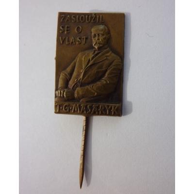 T.G. Masaryk - zasloužil se o vlast