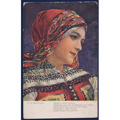 Czechoslovakia - postcard C.V.Muttich: Girl from the neighborhood Kyjov 1917