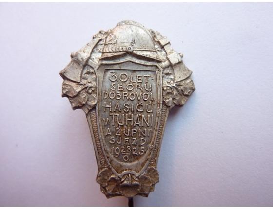 Československo - odznak 30 let sboru dobrovolných hasičů v Tuháni a župní sjezd 1925