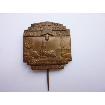 Československo - odznak 50 let sboru dobrovolných hasičů Městyse Chlumína 1930