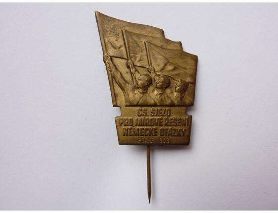 Czechoslovakia - badge Cs. Congress for a peaceful resolution of the German question, Prague 1953