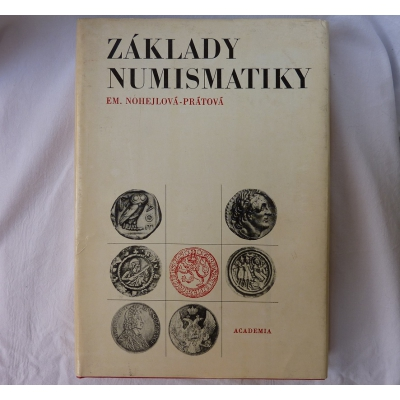 Základy numismatiky (E. Nohejlová Prátová)