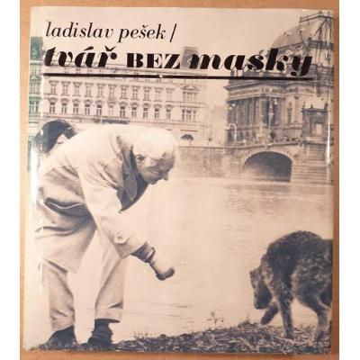 Ladislav Pešek / Tvář bez masky