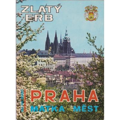 Zlatý erb - Praha matka měst