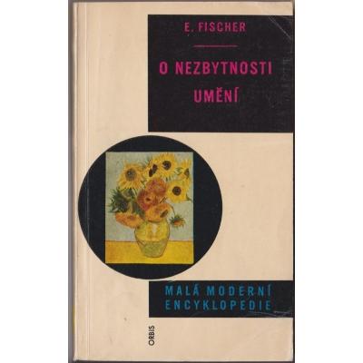 O nezbytnosti umění - Malá moderní encyklopedie