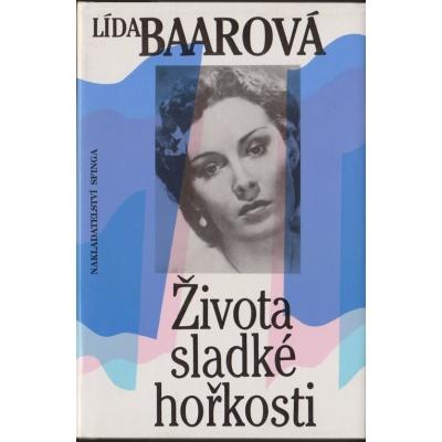 Lída Baarová - Života sladké hořkosti