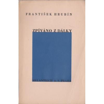 František Hrubín - Zpíváno z dálky 1934
