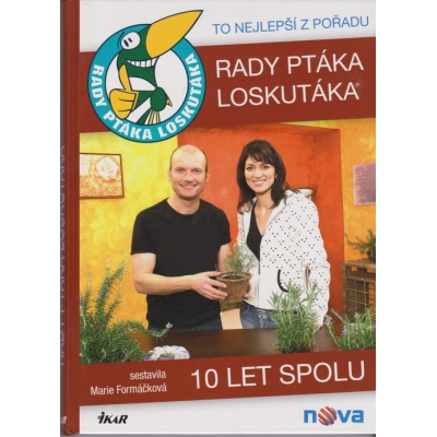 Rady ptáka Loskutáka – 10 let spolu