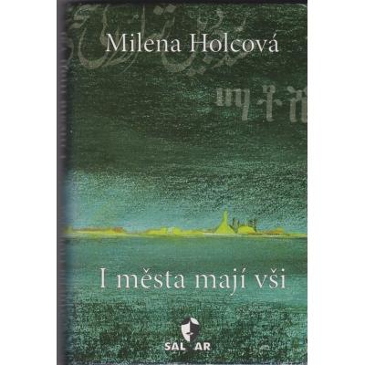 I města mají vši / Milena Holcová