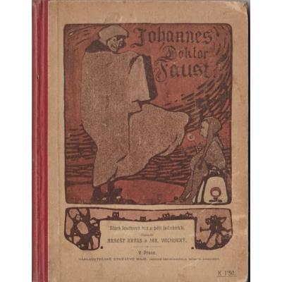 Johannes Doktor Faust (Stará loutková hra o pěti jednáních)