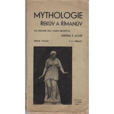 Mythologie Řekův a Římanův / F. Acler (