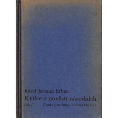 Kytice z pověstí národních / Karel Jaromír Erben