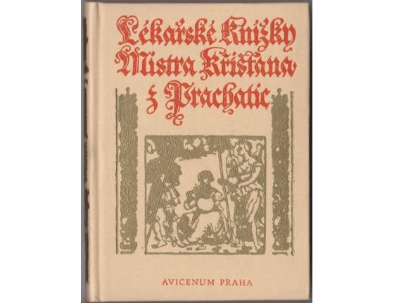 Lékařské knížky Mistra Křišťana z Prachatic