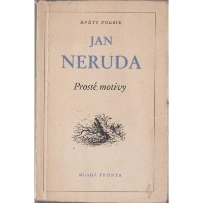 Květy poezie - Prosté motivy / Jan Neruda (1957)
