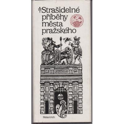 Strašidelné příběhy města pražského