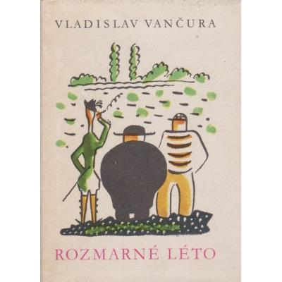 Rozmarné léto / Vladislav Vančura (1973)