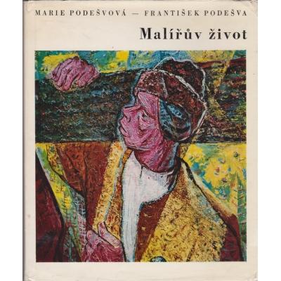 Malířův život / Marie Podešvová, František Podešva (1973)