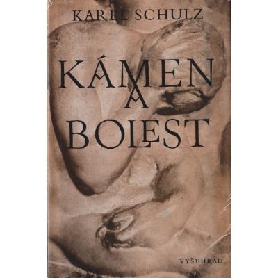 Kámen a bolest / Karel Schulz (1977)