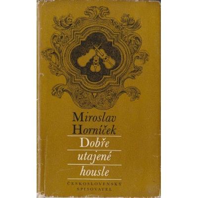 Dobře utajené housle / Miroslav Horníček (1967)