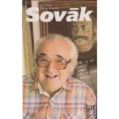 Dík za váš smích! aneb Já a moje trosky/ Jiří Sovák, Slávka Kopecká (1992)