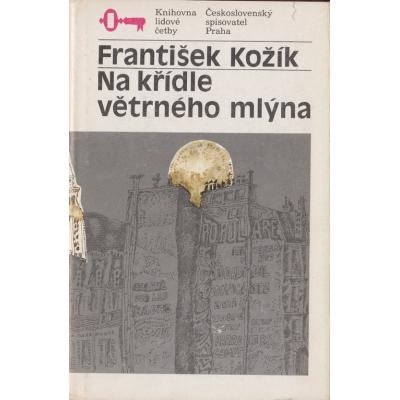 Na křídle větrného mlýna / František Kožík (1990)