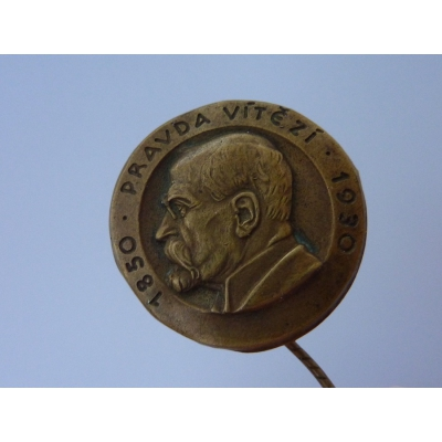 T. G. Masaryk - Pravda vítězí, 80. výročí narození, odznak jehla